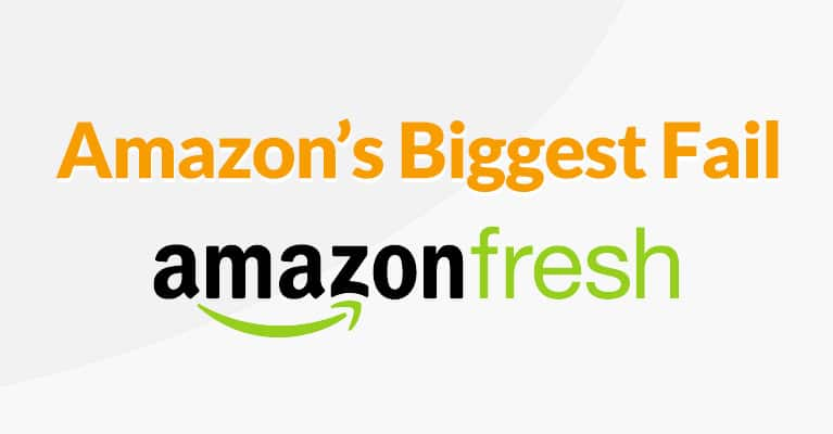 amazon's biggest fail amazon fresh